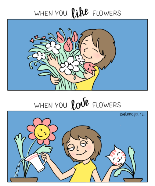 When you love flowers